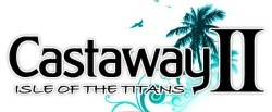 Castaway 2 - Isle of the Titans