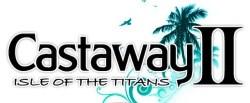 Castaway 2 - Isle of the Titans