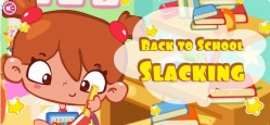 Back to School Slacking - A Fun Game