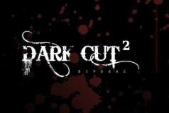 Dark Cut 2