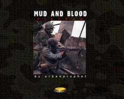 mud and blood 1