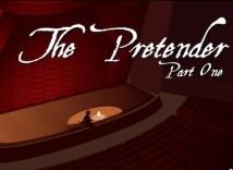 The Pretender: Part 1