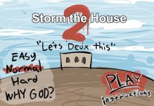 Storm the House 2 Hacked