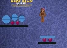 Drop Dead – Final Cut