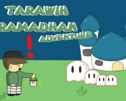 trawih ramadan adventure