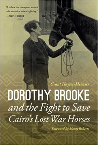Cover of Dorothy Brooke and the Fight to Save Cairo's Lost War Horses.