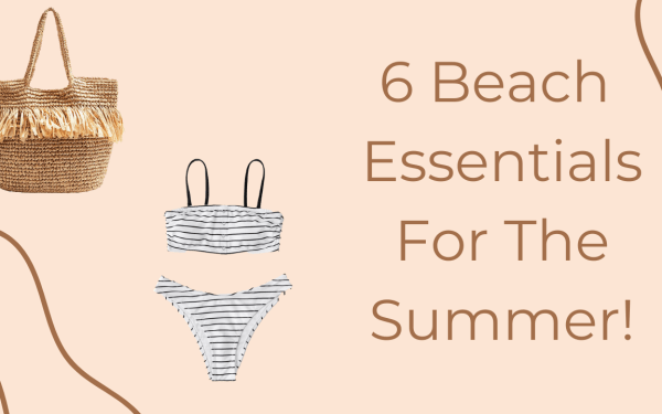 6 Beach Essentials To Make The Most Of Your Beach Trips