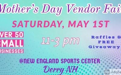 Mother's Day Vendor Fair – Derry, NH