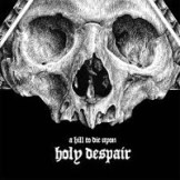 a-hill-to-die-upon-2014-holy-despair