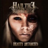 hail-the-blessed-hour-2009-beauty-distorted