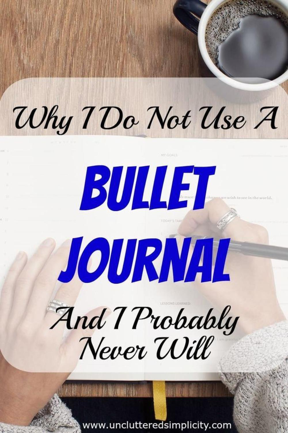 I'm so glad I read this! Now I don't feel so bad about not wanting to use a bullet journal!