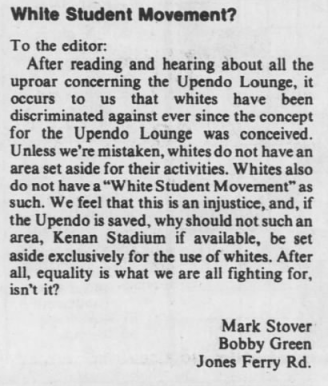 "Stover, Mark and Bobby Green, ""White Student Movement?"" The Daily Tar Heel, 15 October 1976, Page 8."