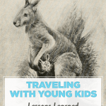 Traveling with Young Kids, Lessons Learned
