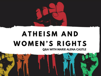 Marie Alena Castle, Abortion, Women's Rights, Human Rights, Atheism