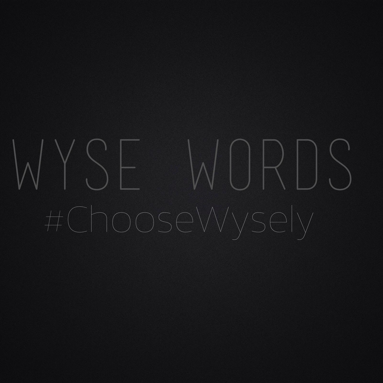 [Word To The Wyse] Jay Wyse X Wyse Words
