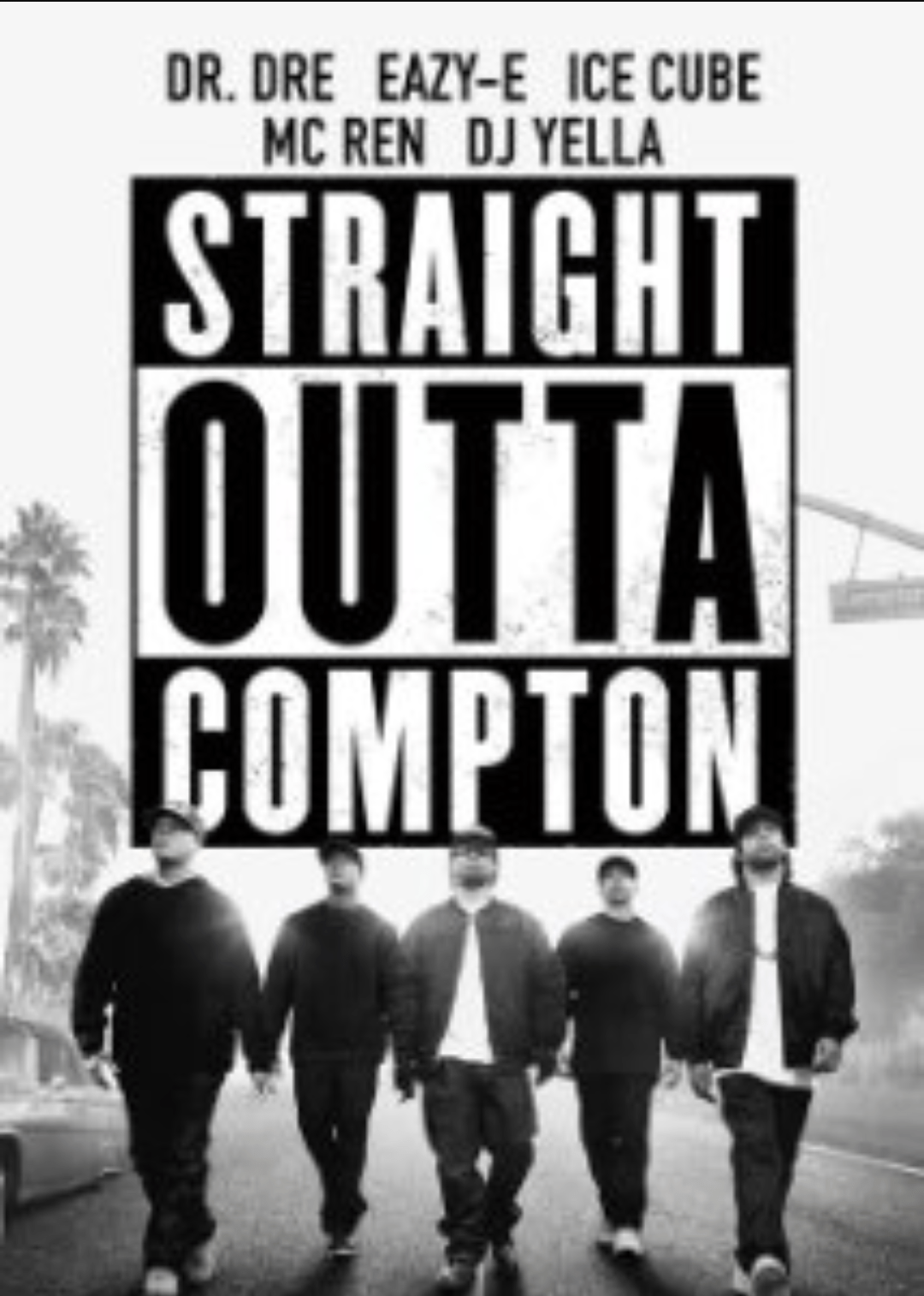 [N.W.A Film Shines Light on America's Past and Current Issues] Straight Outta Compton in Review