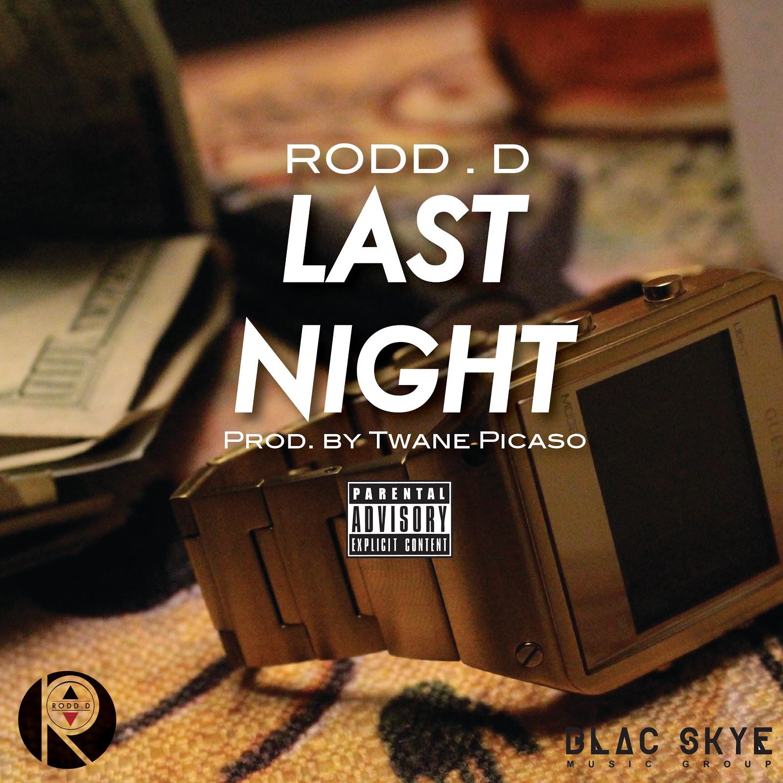 [New Music Video] Rodd.D X Last Night