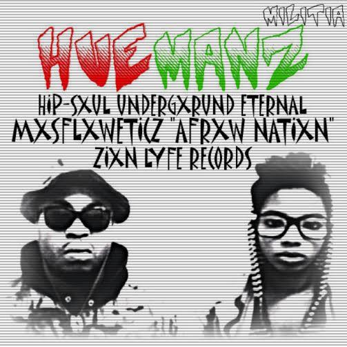 [New Music] Huemanz Militia x AFRXWSTXRY