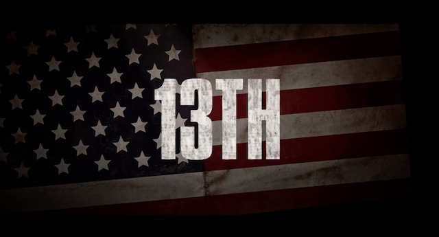 [Heavy's Thoughts] Netflix Original: 13th. As Educational as it is Painful [Written By Brandon Willams]