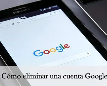 como eliminar una cuenta de Google