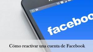 cómo reactivar una cuenta de facebook deshabilitada