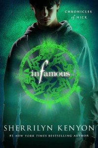 Review: Infamous (Chronicles of Nick #3) – Sherrilyn Kenyon