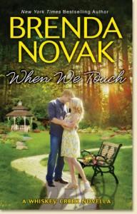 When We Touch (Whiskey Creek #0.5) – Brenda Novak