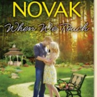 When We Touch (Whiskey Creek #0.5) – Brenda Novak