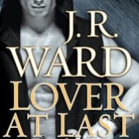 Review: Lover at Last (Black Dagger Brotherhood #11) – J. R. Ward