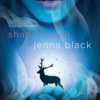 Review: Shadowspell (Faeriewalker #2) – Jenna Black