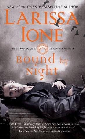 Review: Bound by Night (MoonBound Clan Vampire #1) – Larissa Ione