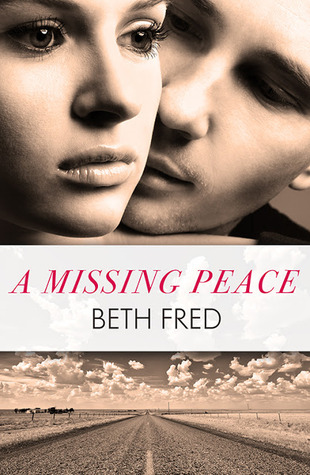Review: A Missing Peace – Beth Fred