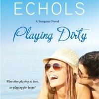 Review: Playing Dirty (Stargazer #2) – Jennifer Echols