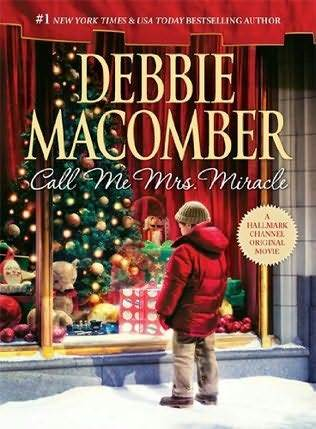 Review: Call Me Mrs. Miracle – Debbie Macomber