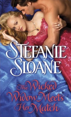 Review: The Wicked Widow Meets her Match (Regency Rogues #6) – Stefanie Sloane