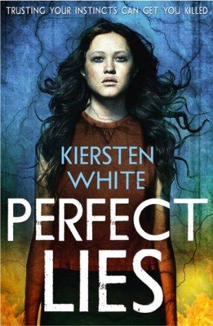Review: Perfect Lies – Kiersten White