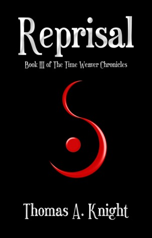 #COYER Review: Reprisal (The Time Weaver Chronicles #3) – Thomas A. Knight