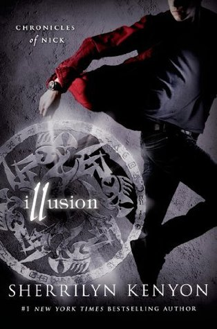 Review: Illusion (Chronicles of Nick #5) – Sherrilyn Kenyon