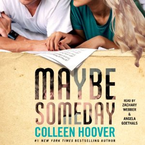 Audiobook Review: Maybe Someday – Colleen Hoover