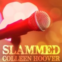 Audiobook Review: Slammed (Slammed #1) – Colleen Hoover