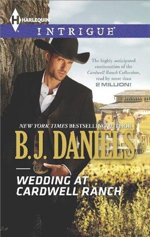 Wedding at Cardwell Ranch – B.J. Daniels