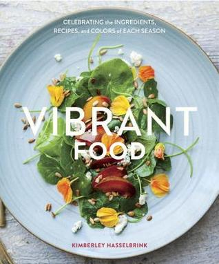 Review: Vibrant Food – Kemberley Hasselbrink