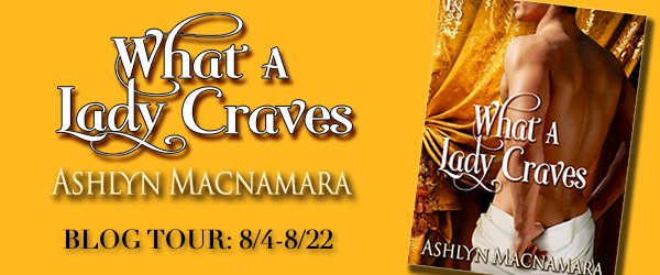 Giveaway and Blogtour Review: What a Lady Craves - Ashlyn MacNamara