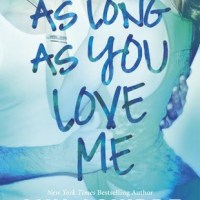 Review: As Long as You Love Me – Ann Aguirre