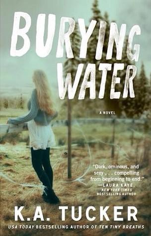 Review: Burying Water – K.A. Tucker