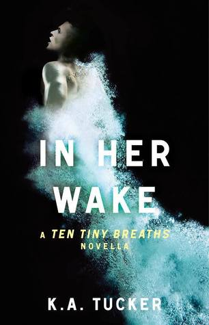 Review: In Her Wake – K.A. Tucker