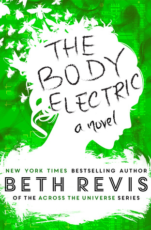 Blogtour Review: The Body Electric – Beth Revis