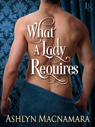 Review: What a Lady Requires – Ashlyn MacNamara
