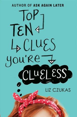 Review: Top Ten Clues You're Clueless – Liz Czukas