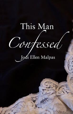 Blogger Wife Chat Review ~ This Man Confessed ~ Jodi Ellen Malpas